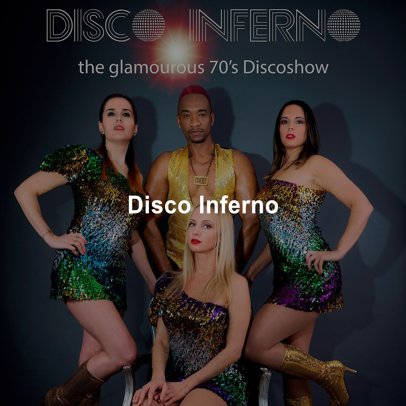 Disco Inferno the glamourous 70´s Discoshow